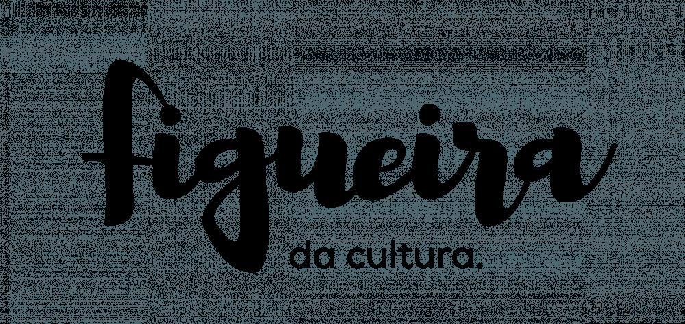 FIGUEIRA DA CULTURA